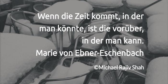 zitate_zeit-fuer-selbstfuersorge_marie-von-ebner-eschenbach