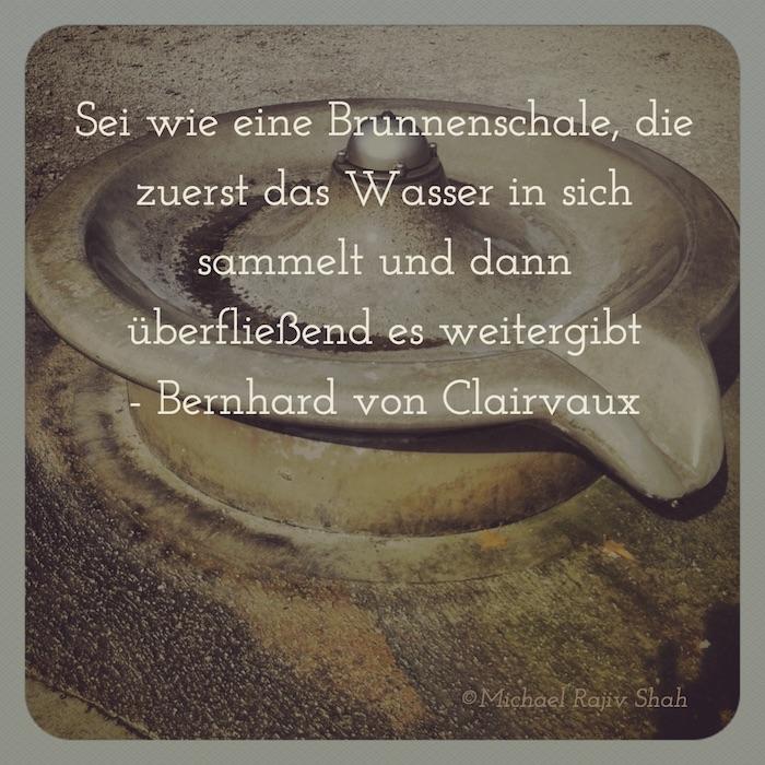 Selbstfürsorgepflicht und Selbstfürsorge - Zitat von Bernhard von Clairvaux